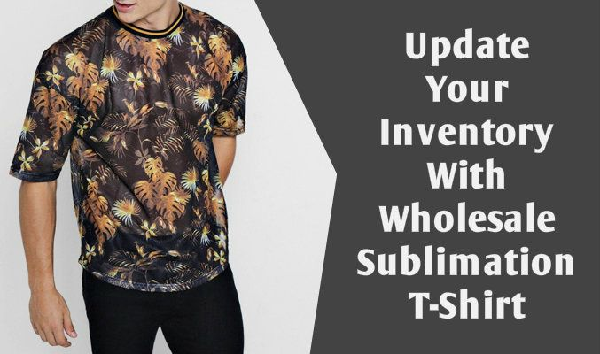 Sublimated T-Shirt Manufacturers